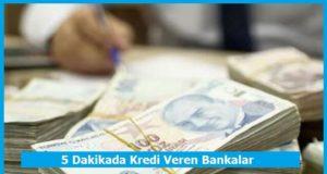5 dakikada kredi veren bankalar hangileri