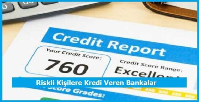 riskli kisilere kredi veren bankalar hangileridir