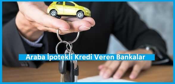 Araba İpotekli Kredi