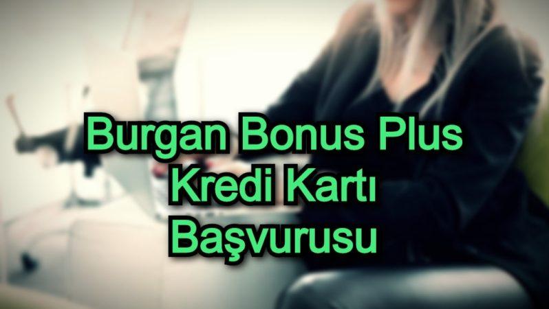 Burgan Bonus Plus Kredi Kartı Başvurusu