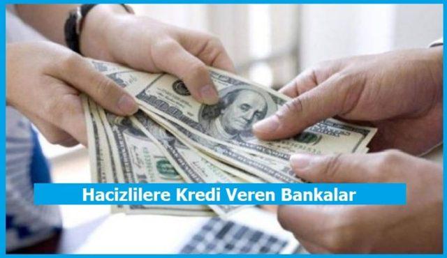 hacizlilere kredi veren bankalar hangileridir
