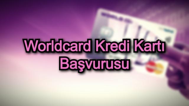 Worldcard Kredi Kartı Başvurusu