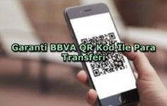 Garanti BBVA QR Kod İle Para Transferi