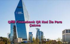 QNB Finansbank QR Kod İle Para Çekme