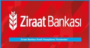 Ziraat Bankasi Kredi Hesaplama Yontemleri